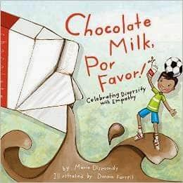 BOOKS: Chocolate Milk, Por Favor by Maria Dismondy