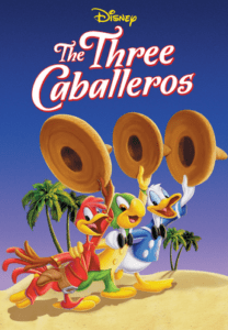 DISNEY'S THE THREE CABALLEROS: Teaching & Homeschooling with Movies