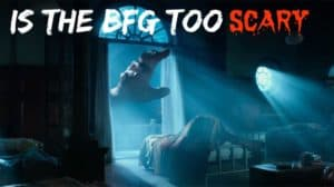 Is the BFG Friendly Enough for Your Child?