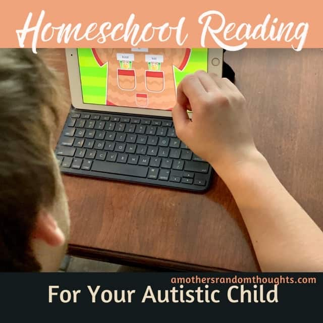 Homeschool Reading for your autistic child
