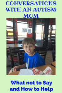 HOW TO HAVE A CONVERSATION WITH AN AUTISM PARENT (WHAT TO SAY AND WHAT NOT TO SAY)