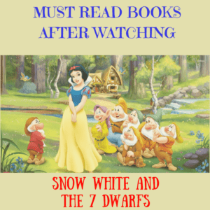 MUST READ BOOKS: SNOW WHITE AND THE 7 DWARFS