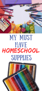 TOP MUST HAVE HOMESCHOOLING SUPPLIES